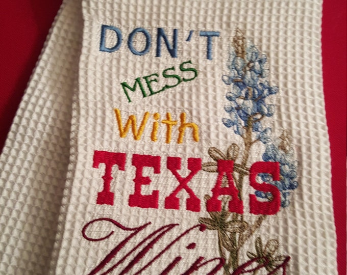 Don't Mess With Texas Wines Novelty Hand Towel