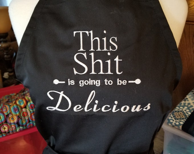 "Naughty Adult Apron ""This Shit is going to be Delicious"""