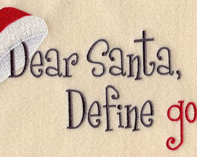 "Holiday ""Dear Santa Define Good"" Sweatshirt"