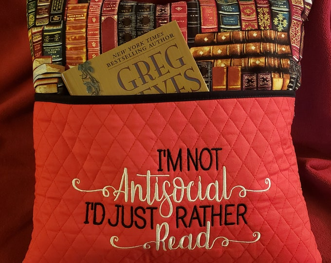 """Novelty Embroidered Reading/Book Pillow: """"I'm Not Antisocial I'd Just Rather Read"""""""