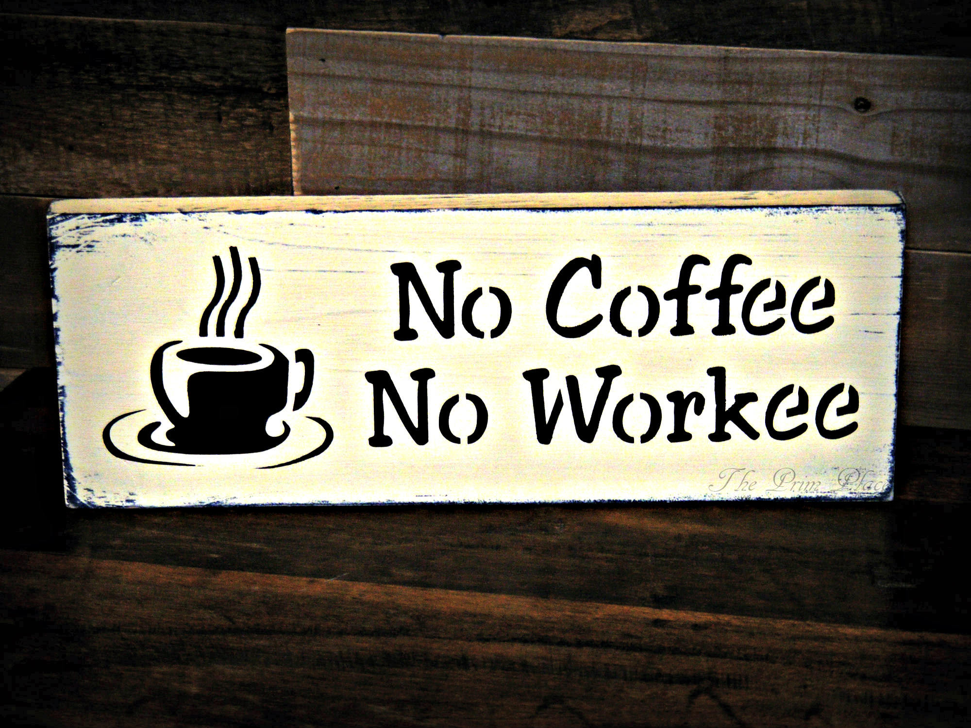 Funny Office Sign No Coffee No Workee Sign Office Decor Etsy