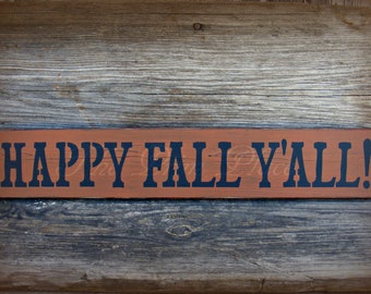 Primitive Fall Sign ~ Happy Fall Y'all Sign ~ Fall Sign ~ Fall Decor ~ Primitive Fall Decor ~ Autumn Sign ~ Rustic Fall Decor ~ Wood Sign