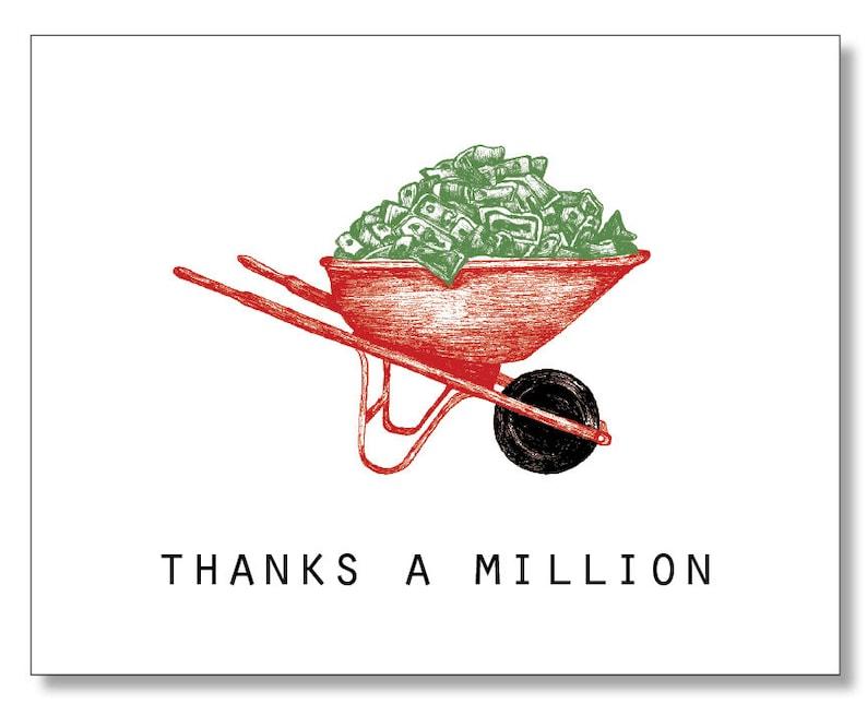 Money Card Cash Card THANKS a MILLION CARD Wheelbarrow Handmade /& Eco Funny cute thank you card Recycled Card