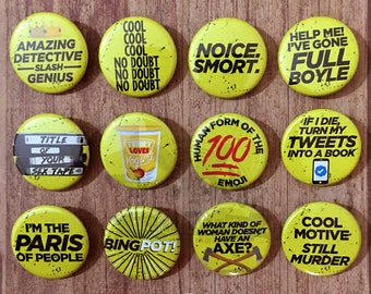 Brooklyn Nine Nine inspired buttons - pinback or magnets ||| 99 jake peralta amy santiago charles boyle terry ray holt television funny