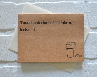 Im not a DOCTOR but Ill TAKE a LOOK Romance Card dirty card anniversary card funny love cards naughty mature cards doctor cards funny cards