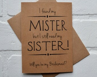 Will you be..Bridesmaids