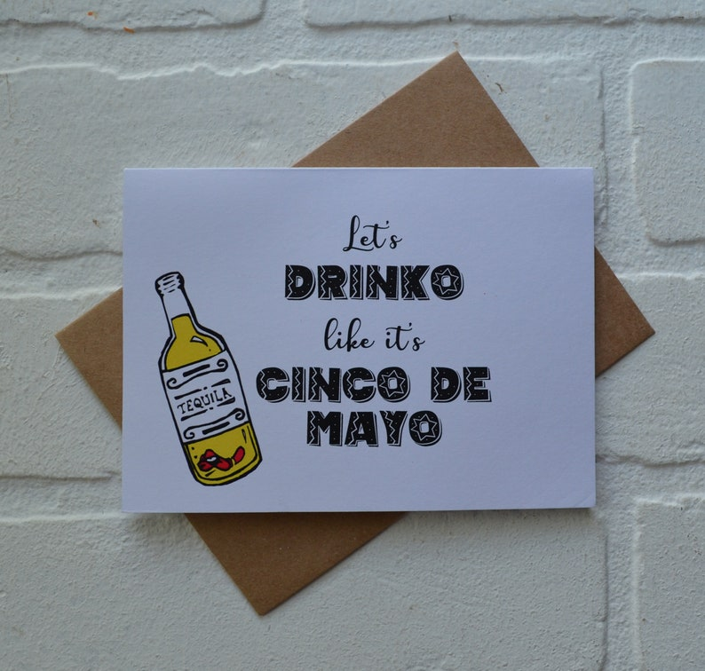 LET'S DRINKO like it's cinco de mayo card  mexican image 3