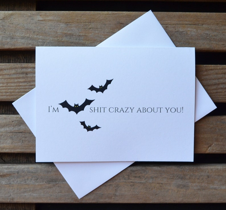 I'm BAT SH%T CRAZY about you Halloween love card funny image 1