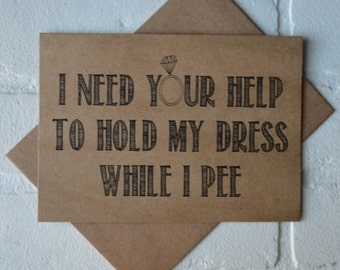 HOLD my DRESS while I pee will you be my bridesmaid card Funny Bridesmaid Invitation bridesmaid proposal cards funny bridesmaid cards bridal