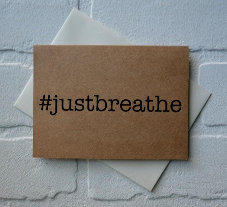 JUST BREATHE #justbreathe card hashtag card yoga card friend rustic note card stationary card yoga friend kraft card yogi hindu greetings