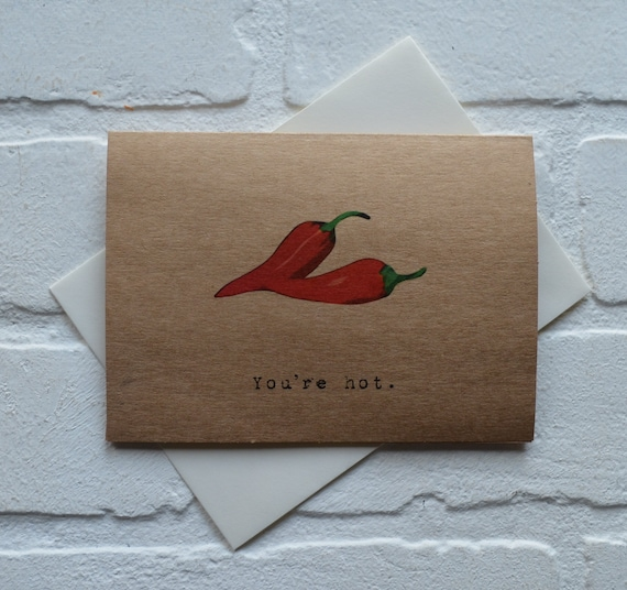 You/'re Hot Friendship Card Punny Valentines/' Card- Illustrated Valentines Relationship Card Chili Pepper Card