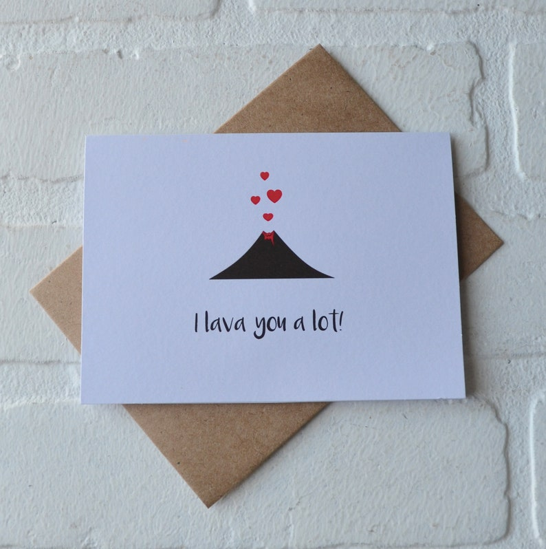 I LAVA YOU A LOT valentines day card love card volcano lava image 0