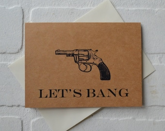 LETS BANG Funny Valentine Day card Valentine Day card Romance Card dirty card anniversary card Love funny gun card valentines mature card