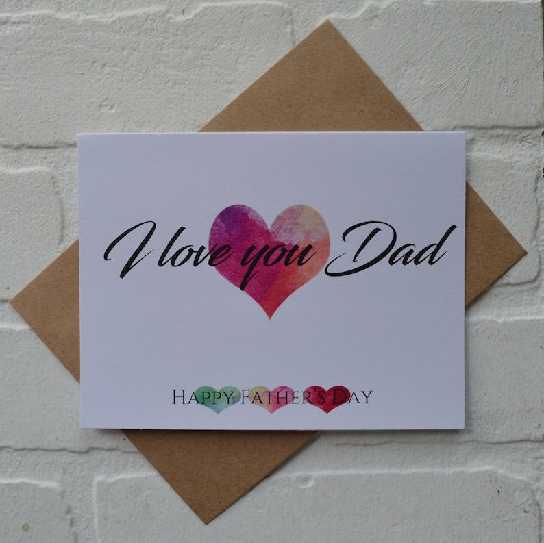 I LOVE YOU DAD watercolor hearts Father's Day card happy image 1