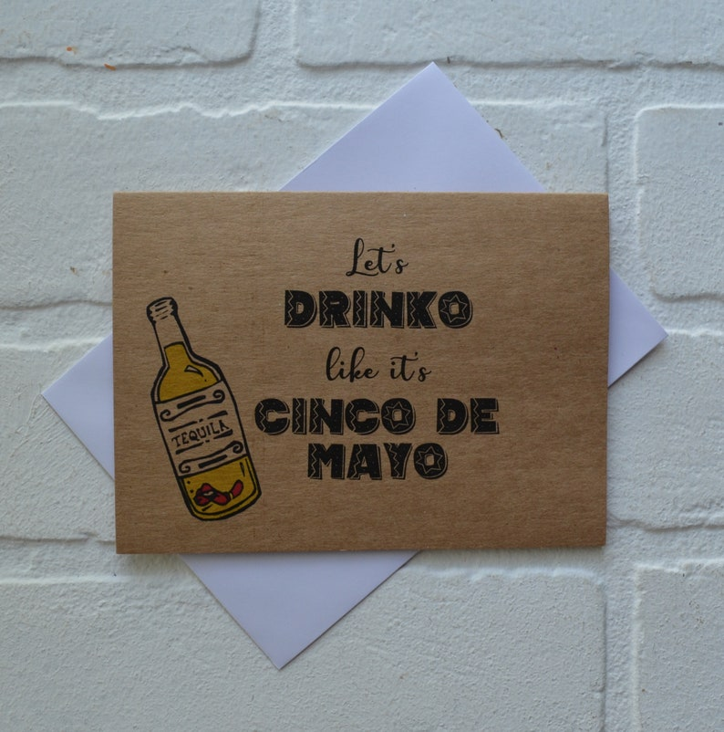 LET'S DRINKO like it's cinco de mayo card  mexican image 0