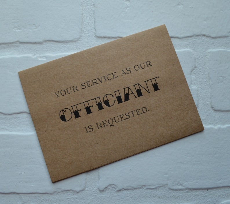 Your service is requested as our OFFICIANT card wedding party card priest card will you marry us card minister card wedding cards