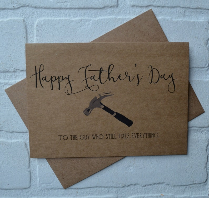 Happy Fathers Day card The GUY WHO FIXES everything funny image 0