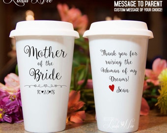 Mother of the Bride Mug, Mother of the Bride Gift, Thank you for raising the Woman of my Dreams Mother of the Bride Travel Coffee Mug MPH126