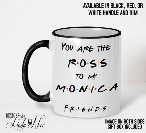 Friends TV Show Mug Quote You're