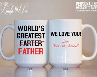 World's Greatest Farter Father, Funny Gift for Dad, Funny Coffee Mug Personalized Father Mug Dad Grandpa Papa Christmas Birthday Gift MPH143