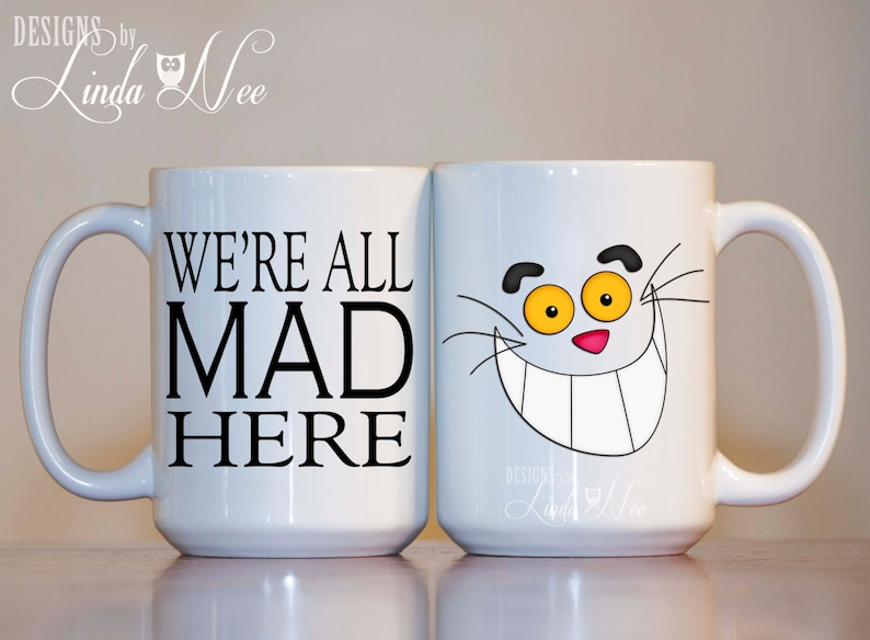 e4fcbc89b6e MUG We're all Mad Here Alice in Wonderland and the | Etsy