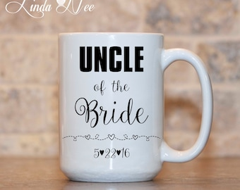 Uncle of the Bride Mug, Uncle of the Bride Wedding Gift, Aunt and Uncle Wedding Mug, Gift for Uncle of Bride, Gift for Aunt of Bride MPH60