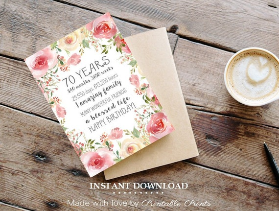 70th Birthday Card Floral Days Hours PRINTABLE CARD Gift For