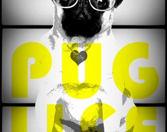 Pug Digital Print, PUG LIFE - A house is not a home without a pug... or two... or three...