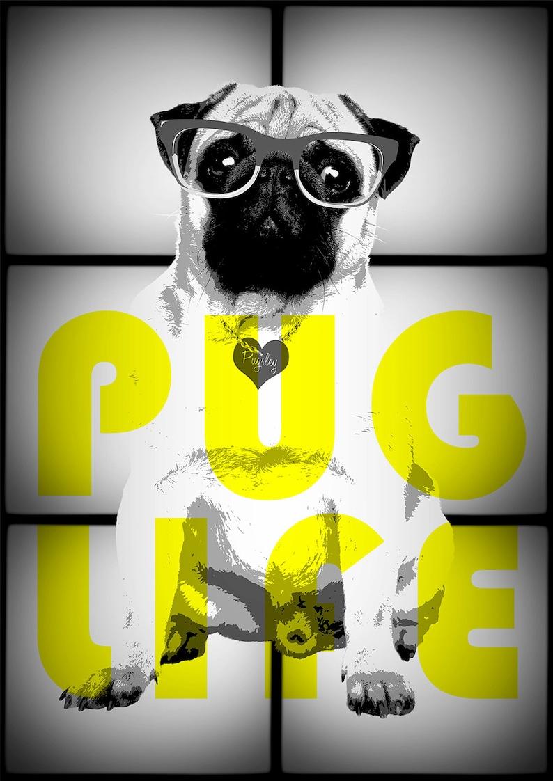 Pug Digital Print PUG LIFE  A house is not a home without a image 0