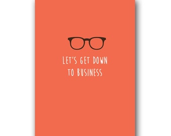 Lets Get Down To Business Valentines Card Flirty Cute Birthday Greetings Boyfriend Husband Girlfriend Wife Anniversary Love Cards