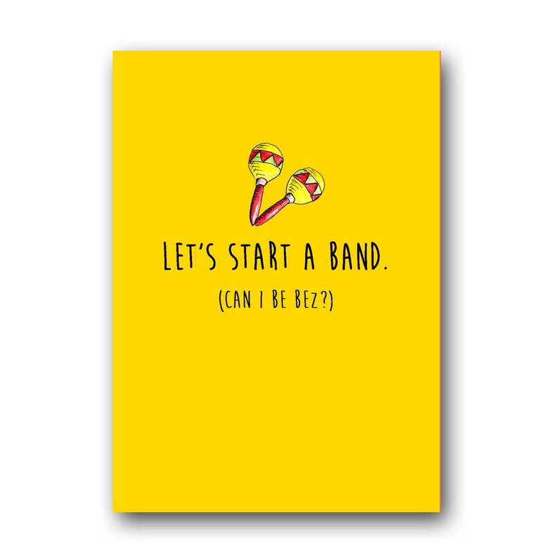 Funny Birthday Card For Best Friend Lets Start A Band