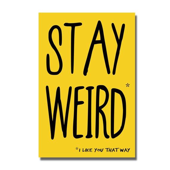 Stay weird funny valentines birthday card geek greeting etsy image 0 m4hsunfo