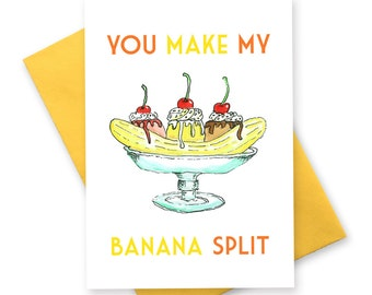 Funny birthday card . banana split love card . greeting cards for girlfriend wife boyfriend . british vintage cheeky humour illustration