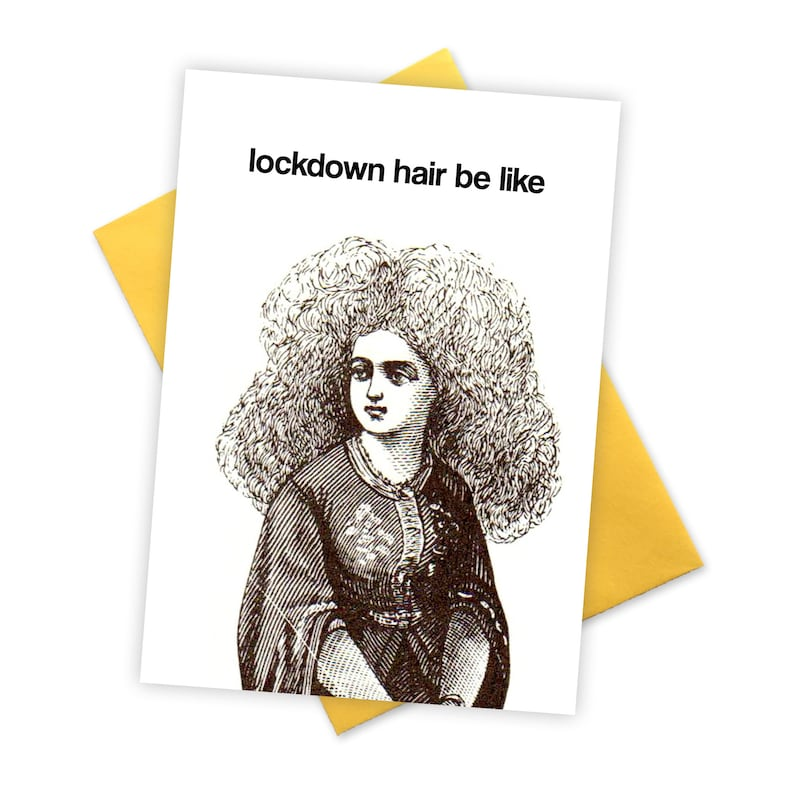 Lockdown hair be like. Funny birthday card . BFF stationery. image 0