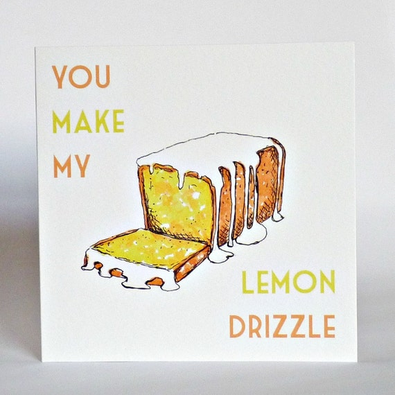Funny Valentines Love Card You Make My Lemon Drizzle Etsy