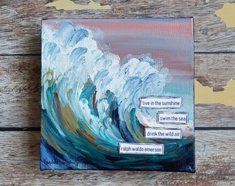 Ocean Canvas Art | Wave Painting | Ocean Art | Emerson Quote | Live in the sunshine | Beach Decor | 6x6 |