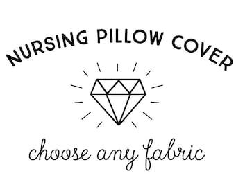 Nursing Pillow Cover in Any Print. Nursing Pillow. Nursing Pillow Cover. Custom Nursing Pillow Cover.