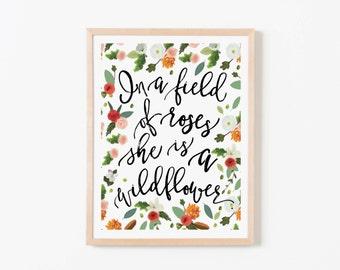 In A Field of Roses She Is a Wildflower Petals and Pine Nursery Art. Nursery Wall Art. Nursery Prints. Nursery Decor. Wildflower Art.