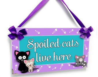 spoiled cats lives here personalized sign - purple and teal accents wall hanger plaque - PET23