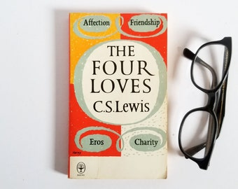 The Four Loves - C S Lewis - Vintage Fount Paperback Book - Christian Philosophy - Illustrated Book Cover Art