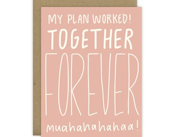 Funny Fiancé Card, Funny Anniversary Card, Funny card for your husband, Funny card for wife, Funny card significant other, Together Forever