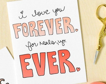 Funny Valentine's Day Card, Valentines Card, Silly, Love You Card, Funny Love Card, Anniversary card, Love You Forever, For Reals, Love Card