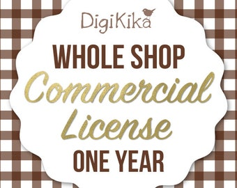 Whole Shop Unlimited Commercial License - No Credit Commercial Use - ONE YEAR USE