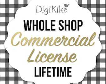 Whole Shop Unlimited Commercial License - No Credit Commercial Use - Lifetime Use