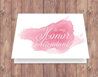 To my Honor Attendant - Instant Download