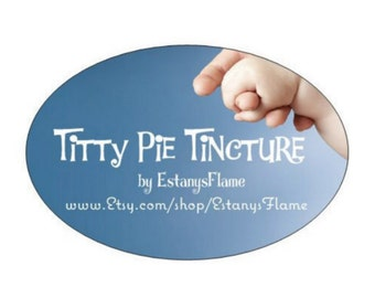 Titty Pie Tincture- Natural Lactation Aid - Boost your Breast Milk supply Naturally!