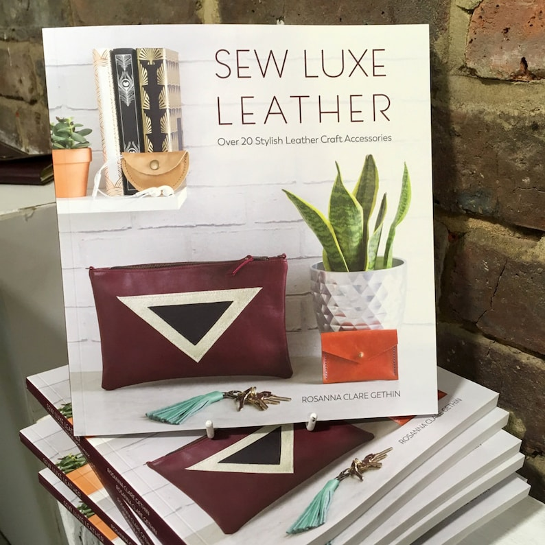 Sew Luxe Leather Craft Book Of 20 Project Ideas By Rosanna Etsy