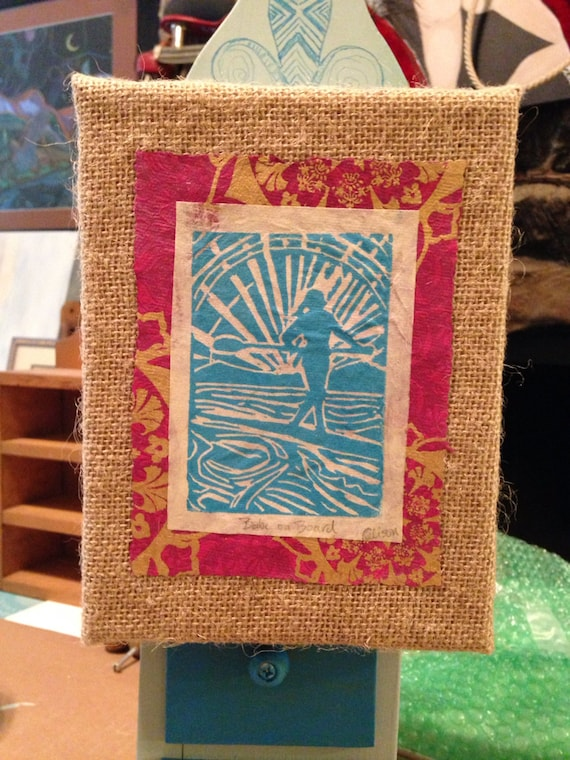 Babe on board 5 x 7 linocut on burlap