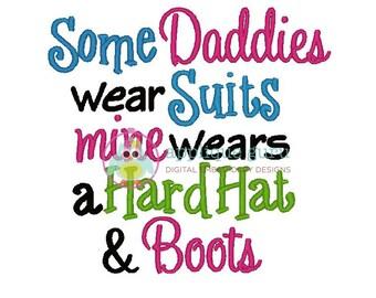 Some Daddies Wear Suits - Machine Embroidery Design