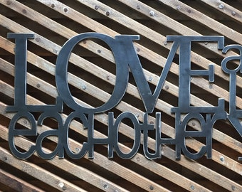 """Scripture Metal Wall Art- """"Love each other as I have loved you"""" John 15:12"""
